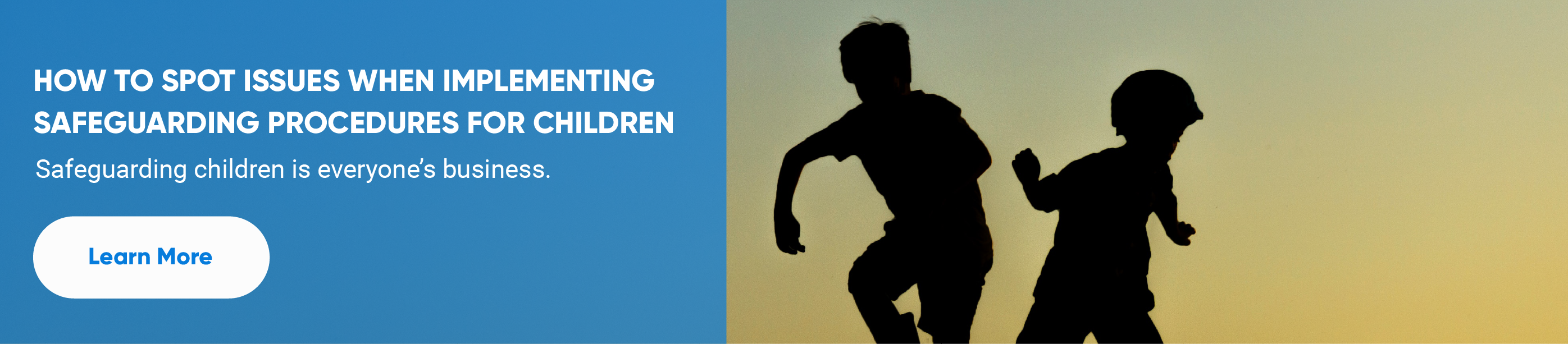 How to spot issues when implementing safeguarding procedures for children